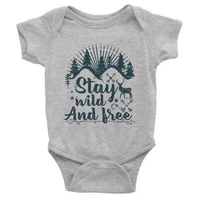 Stay Wild and Free Onesie Romper for Infants