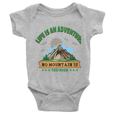 No Mountain is too High Onesie Romper for Infants