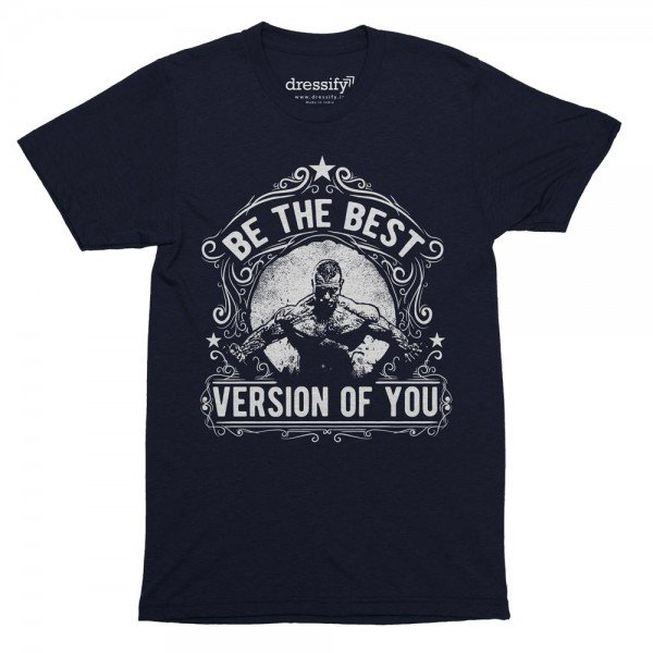 Be the Best Version of You Men's Fitness Tshirt