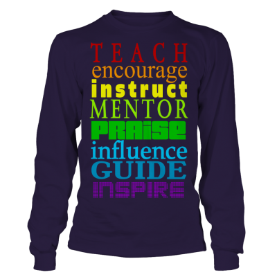 Teach to Inspire Full Sleeves Tshirt